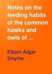 Notes on the Feeding Habits of the Common Hawks and Owls of Virginia