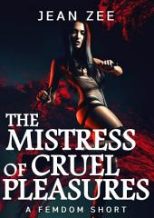 The Mistress of Cruel Pleasures