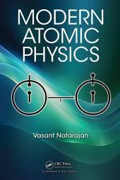 Modern Atomic Physics