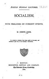 Socialism, with Preludes on Current Events