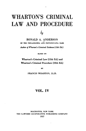 Wharton s Criminal Law and Procedure