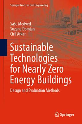 Sustainable Technologies for Nearly Zero Energy Buildings