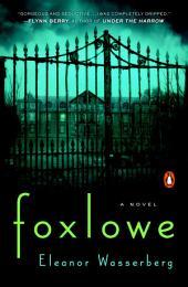 Foxlowe: A Novel