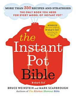 The Instant Pot Bible Book
