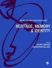Cultures and Globalization: Heritage, Memory and Identity