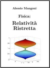 Fisica: Relatività Ristretta