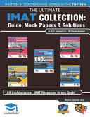 The Ultimate IMAT Collection: 5 Books In One, a Complete Resource for the International Medical Admissions Test, 2019 Edition