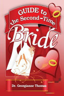 Guide to the Second-Time Bride