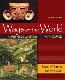 Ways Of The World  A Brief Global History With Sources  Combined Volume