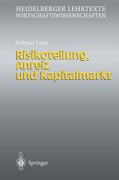 Risikoteilung, Anreiz und Kapitalmarkt