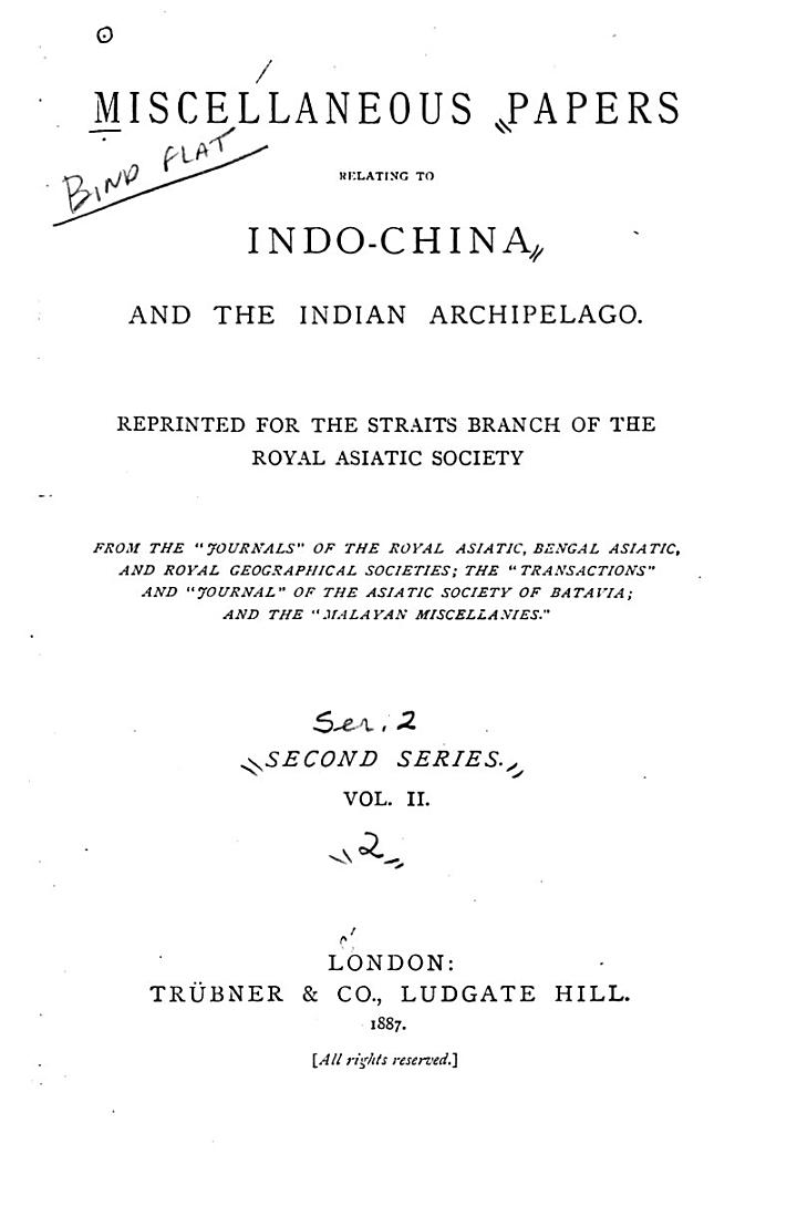 Miscellaneous Papers Relating to Indo-China and the Indian Archipelago: Account of the Malay mss. belonging to the Royal Asiatic Society