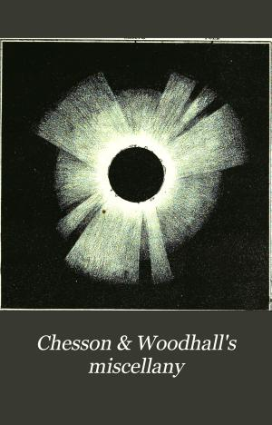 Chesson   Woodhall s Miscellany