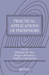 Practical Applications of Phosphors