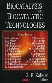 Biocatalysis and Biocatalytic Technologies
