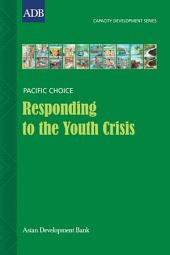 Responding to the Youth Crisis: Developing Capacity to Improve Youth Services: A Case Study from the Marshall Islands