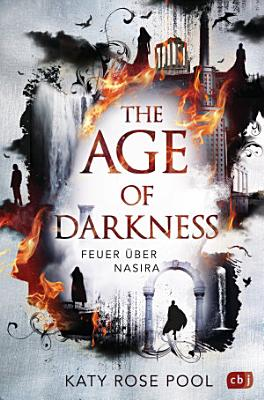 The Age of Darkness   Feuer   ber Nasira PDF