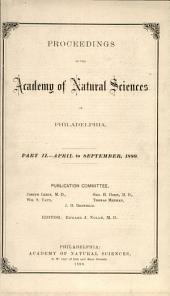 Proceedings of The Academy of Natural Sciences (Part II -- Apr.-Sept., 1880)