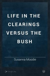 Life in the Clearings Versus the Bush Book