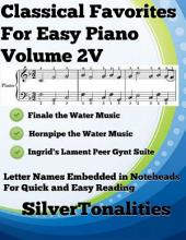 Classical Favorites for Easy Piano Volume 2 V