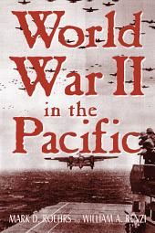 World War II in the Pacific: Edition 2