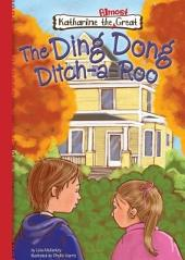 The Ding Dong Ditch-a-Roo: Book 9