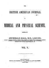 British American Medical and Physical Journal: Volume 5