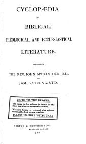 Cyclopaedia of Biblical, Theological, and Ecclesiastical Literature: Volume 3
