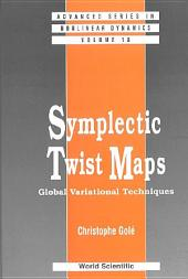 Symplectic Twist Maps: Global Variational Techniques