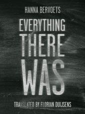 Everything There Was