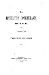 La letteratura contemporanea in Italia: libro uno