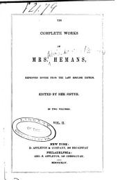 The Complete Works of Mrs. Hemans: Volume 2