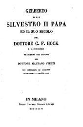 Gerberto, o, sia Silvestro II Papa ed il suo secolo