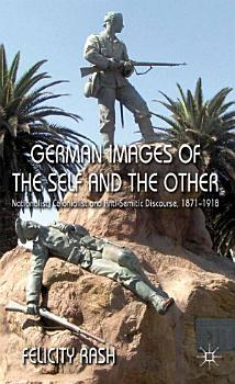 German Images of the Self and the Other PDF