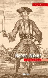 Barbe-Noire: Et le négrier La Concorde