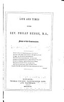 Life and Times of the Rev  Philip Henry  M A  PDF