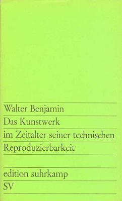 Das Kunstwerk im Zeitalter seiner technischen Reproduzierbarkeit PDF