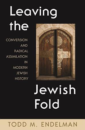 Leaving the Jewish Fold PDF