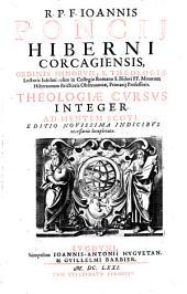 Theologiae cursus integer ad mentem Scoti