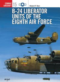B 24 Liberator Units of the Eighth Air Force PDF