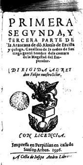 Primera, segunda y tercera parte de la Araucana