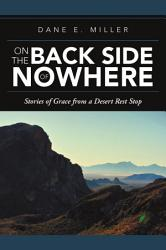 On The Back Side Of Nowhere Book PDF
