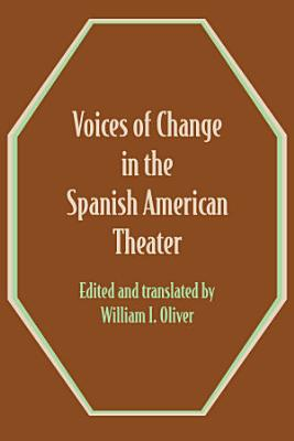 Voices of Change in the Spanish American Theater