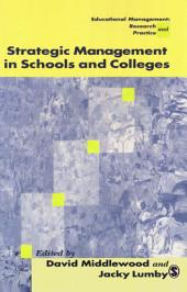 Strategic Management in Schools and Colleges: SAGE Publications