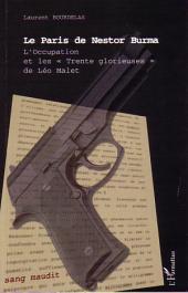 """Le Paris de Nestor Burma: L'Occupation et les """" Trente Glorieuses """" de Léo Malet"""