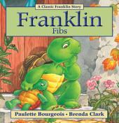 Franklin Fibs: Read-Aloud Edition