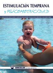 Estimulación temprana y psicomotricidad