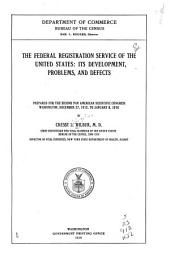The Federal Registration Service of the United States: Its Development, Problems, and Defects, Volume 3