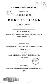 Authentic memoir of Frederick, Duke of York a. Albany: Volume 1