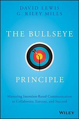 The Bullseye Principle