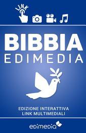 Bibbia Edimedia: Bibbia interattiva arricchita da video, film, canzoni e opere d'arte. Per riscoprire l'attualità delle Sacre Scritture nella vita quotidiana